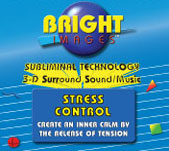 Bright Images Stress Control Subliminal Audio tapes, cd's and mp3 Self Improvement Programs