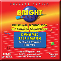 Bright Images Dynamic Self Images Subliminal Self Improvement CD, mp3 & tape Program