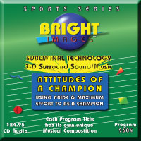 Bright Imges Subliminal Attitudes Of A Champion Tapes, CD's and mp3 Audio Programs